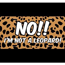 Not a Leopard Cheetah Print License Plate