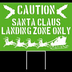 Santa Landing Zone Only Corrugated Plastic Christmas Decor Yard Sign