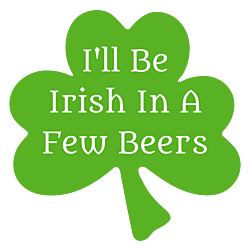 I'll Be Irish Car Magnet