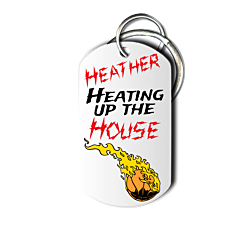Heating Up The House Key Chain Front
