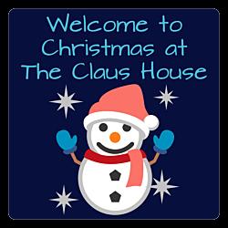Claus House Aluminum Sign