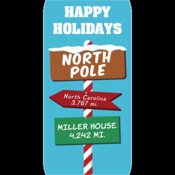 Happy Holidays North Pole Aluminum Sign
