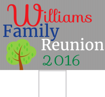 Family Reunion Yard Sign Front