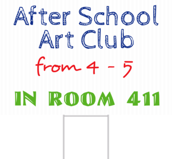 Art Club Event Yard Sign Front