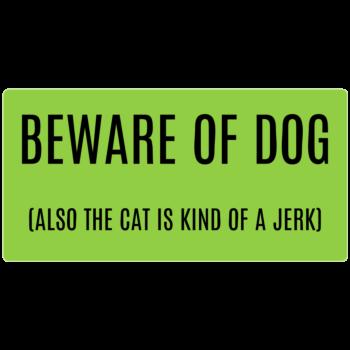 Beware of Dog and Jerk Cat Rectangle Door Static Cling