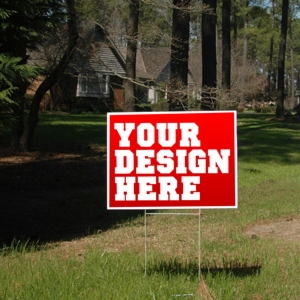 Your Design Here Yard Sign