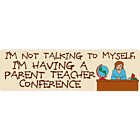 Parent Teacher Conference bumper sticker