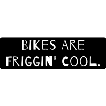 Bikes Are Friggin' Cool Bumper Static Clings