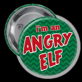 I'm An Angry Elf Christmas Holiday Pin Back Button