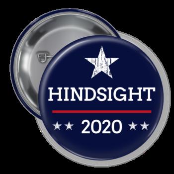 Hindsight 2020 Button