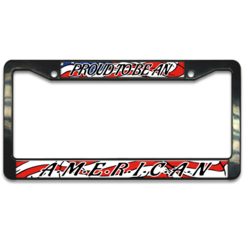 Proud to be an American Independence Day July 4th Plastic License Plate Frame