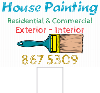 House Painting Yard Sign Front
