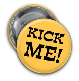 April Fools Day Kick Me Pin Backed Button