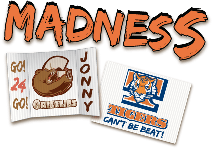 March Madness Corrugated Sign Examples
